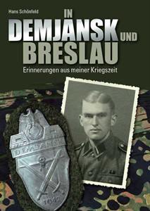 In Demjansk und Breslau