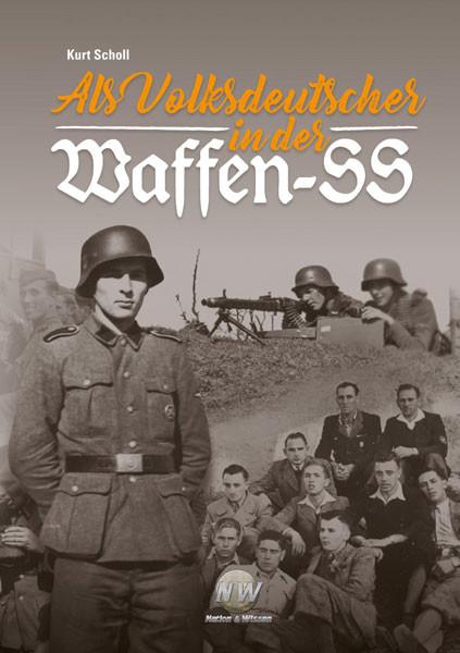 Als Volksdeutscher in der Waffen-SS