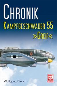 """Chronik Kampfgeschwader 55 """"Greif"""""""