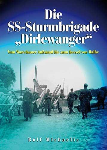 "Die SS-Sturmbrigade ""Dirlewanger"""