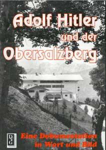 Adolf Hitler und der Obersalzberg