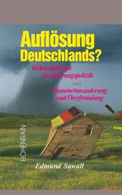 Auflösung Deutschlands?