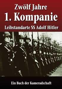 Zwölf Jahre 1. Kompanie Leibstandarte