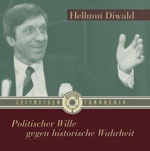 Politischer Wille gegen historische Wahrheit