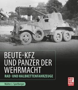Beute-Kfz und Panzer der Wehrmacht