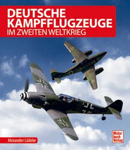 Deutsche Kampfflugzeuge im 2. Weltkrieg