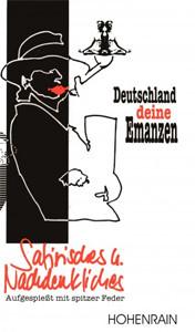 Deutschland - Deine Emanzen