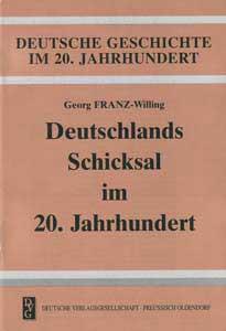 Deutschlands Schicksal im 20. Jahrhundert