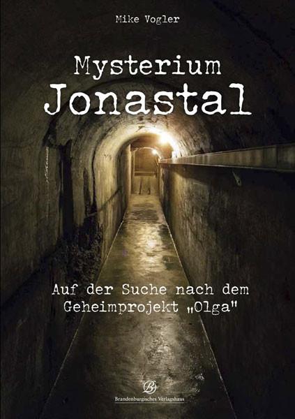 Mysterium Jonastal
