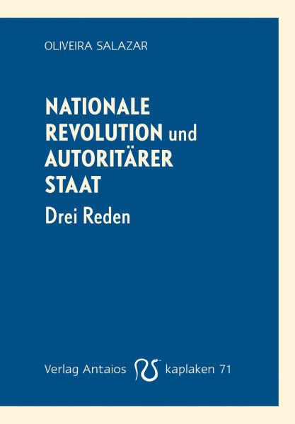 Nationale Revolution und autoritärer Staat