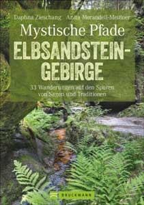 Mystische Pfade im Elbsandsteingebirge