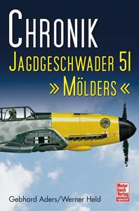 "Chronik Jagdgeschwader 51 ""Mölders"""