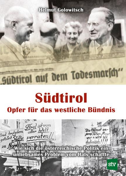 Südtirol – Opfer für das westliche Bündnis