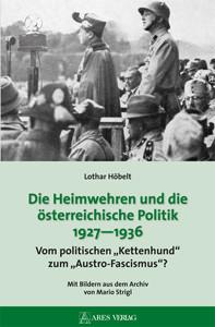 Die Heimwehren und die österreichische Politik 1927-1936