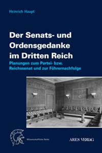 Der Senats- und Ordensgedanke im Dritten Reich