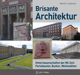 Brisante Architektur