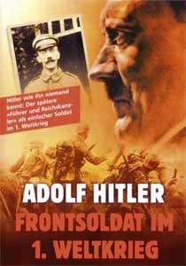 Hitler - Frontsoldat im Ersten Weltkrieg