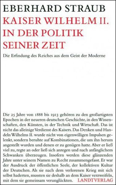 Kaiser Wilhelm II. in der Politik seiner Zeit