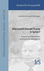 Was macht Donald Trump in Syrien?