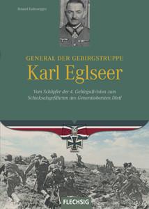 General der Gebirgstruppe Karl Eglseer