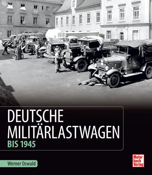 Deutsche Militärlastwagen - bis 1945