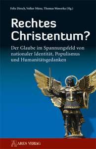 Rechtes Christentum?