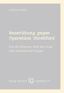 Weserübung gegen Operation Stratford