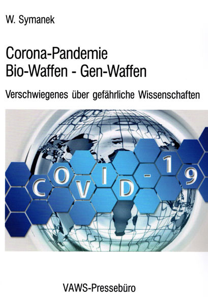 Corona-Pandemie, Bio-Waffen, Gen-Waffen