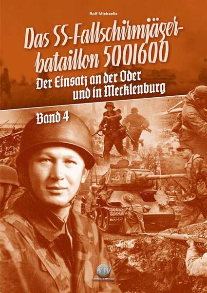 Das SS-Fallschirmjäger-Bataillon 500/600 - Band 4
