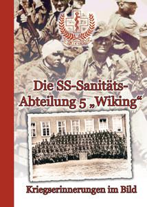 """Die SS-Sanitätsabteilung 5 """"Wiking"""""""