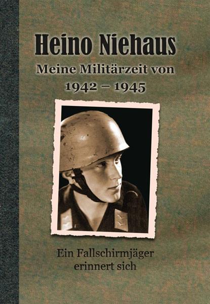 Meine Militärzeit von 1942–1945