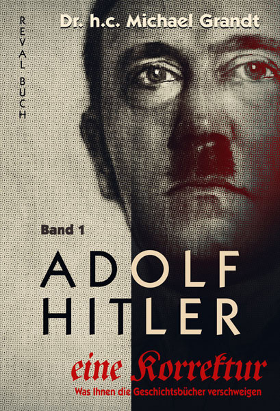 Adolf Hitler – eine Korrektur