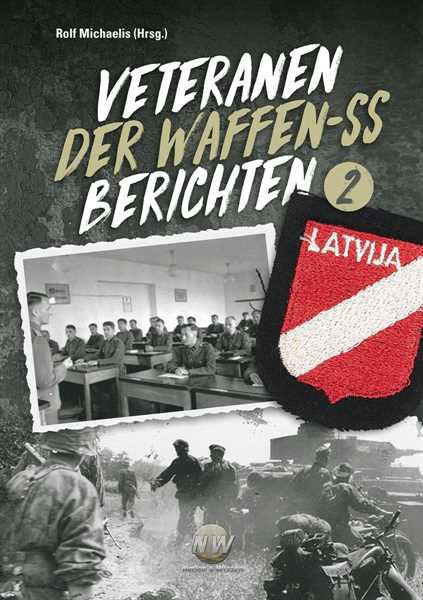 Veteranen der Waffen-SS berichten - Band 2