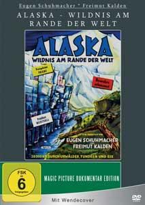 Alaska – Wildnis am Rande der Welt
