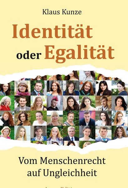 Identität oder Egalität