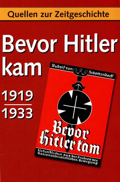 Bevor Hitler kam