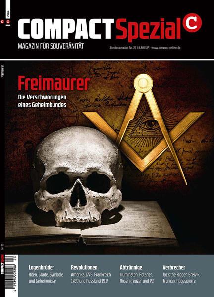 Freimaurer. Die Verschwörungen eines Geheimbundes