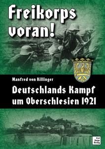 Freikorps voran!