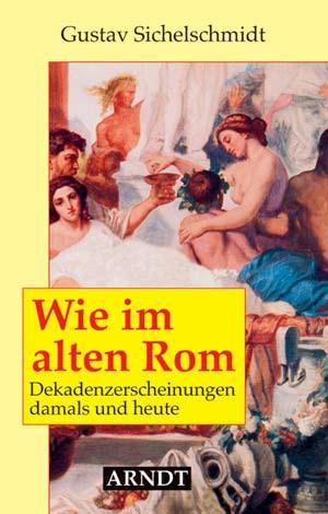 Wie im alten Rom