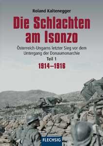 Die Schlachten am Isonzo Teil 1: 1914-1916