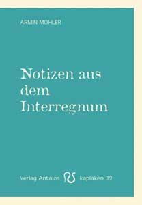 Notizen aus dem Interregnum