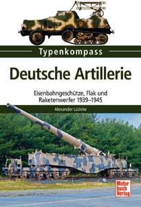 Deutsche Artillerie 1939-1945