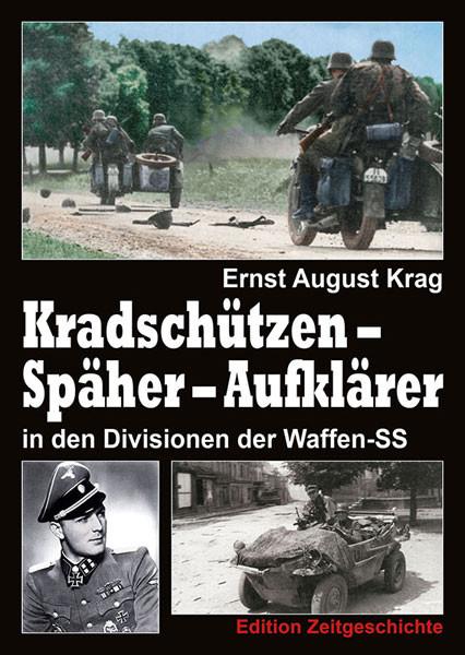 Kradschützen – Späher - Aufklärer in den Divisionen der Waffen-SS