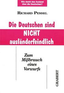 Die Deutschen sind nicht ausländerfeindlich
