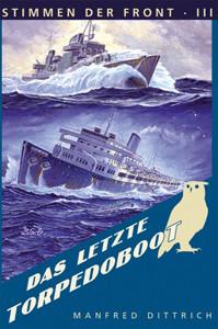 Das letzte Torpedoboot
