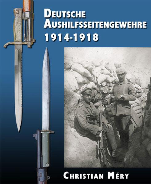 Deutsche Aushilfsseitengewehre 1914-1918