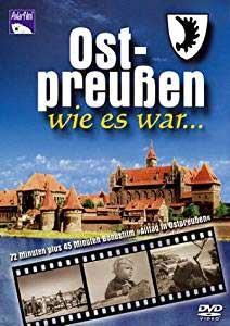 Ostpreußen wie es war