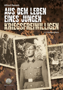 Aus dem Leben eines jungen Kriegsfreiwilligen