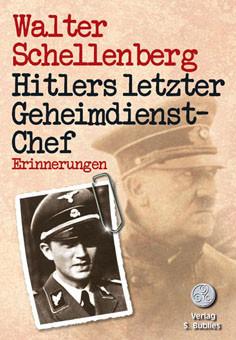 Hitlers letzter Geheimdienstschef