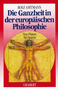 Die Ganzheit in der Europäischen Philosophie